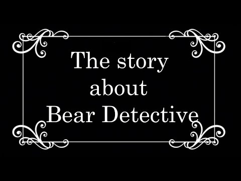 The Story about Bear Detective