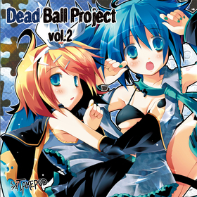 EXIT TUNES PRESENTS THE VERY BEST OF Deadball-P loves Hatsune Miku (デッドボールP loves 初音ミク)
