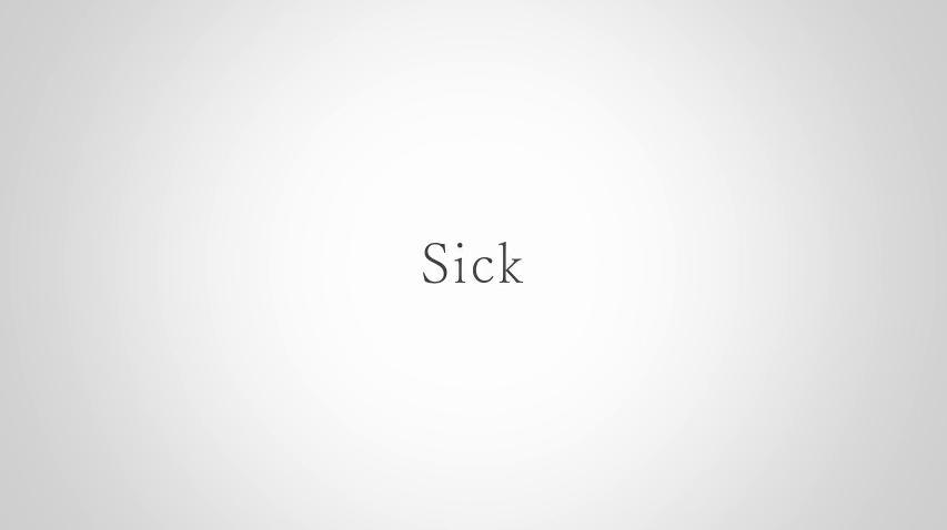 Sick/vidrops