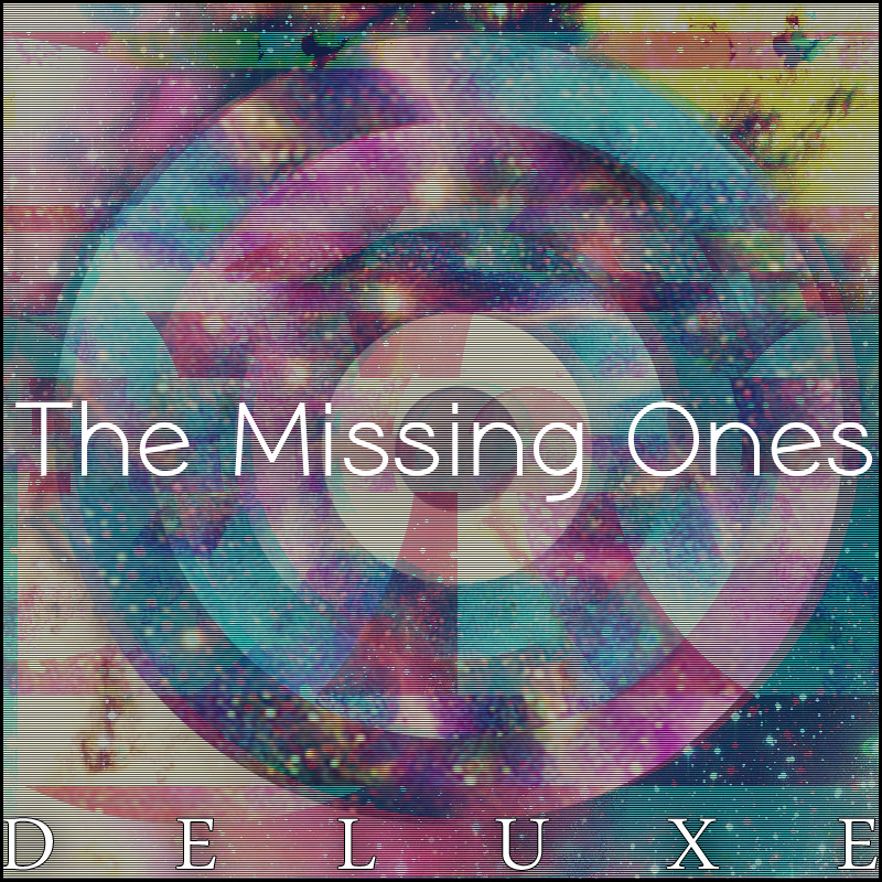 The Missing Ones (Deluxe Edition)