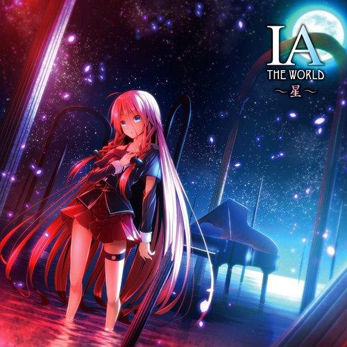 IA THE WORLD ~Hoshi~