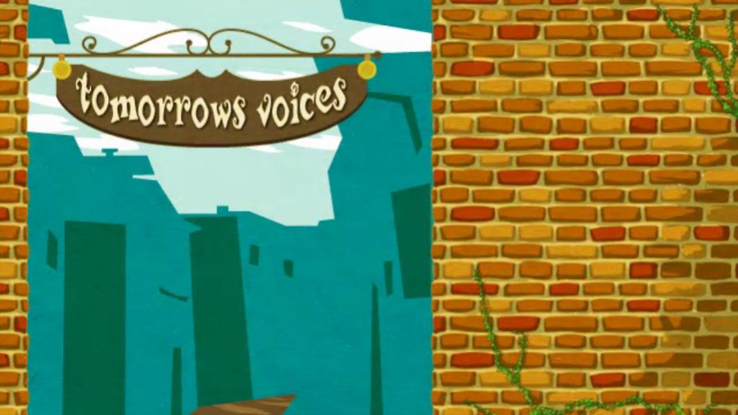 Tomorrow's voices