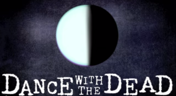 """Image of """"Dance with the Dead"""""""
