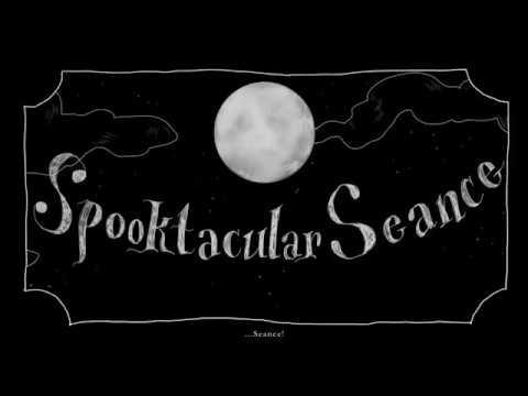 Spooktacular Seance