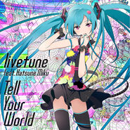 Tell Your World