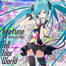 """Image of """"Tell Your World (single)"""""""