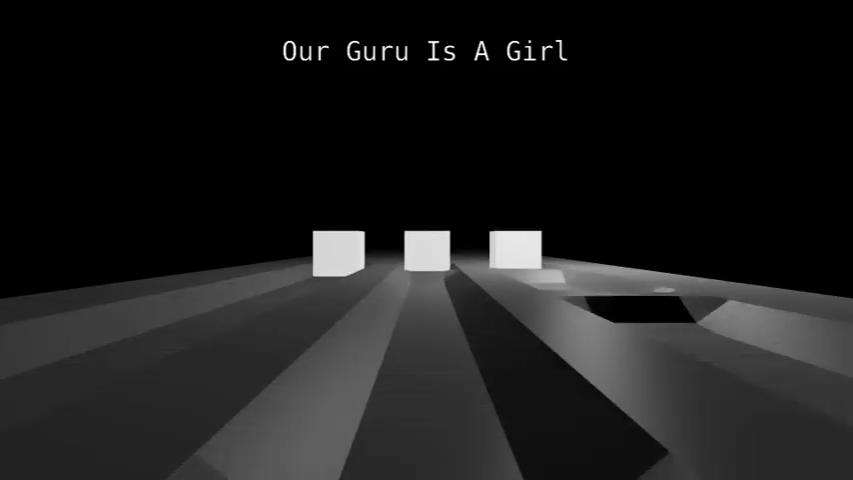 OUR GURU IS A GIRL