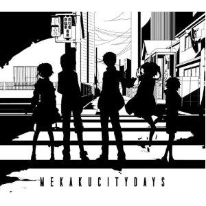 Mekakucity Days (メカクシティデイズ)