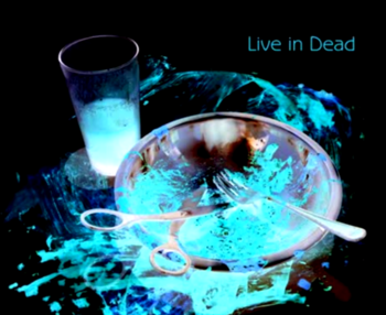 """Image of """"Live in Dead"""""""