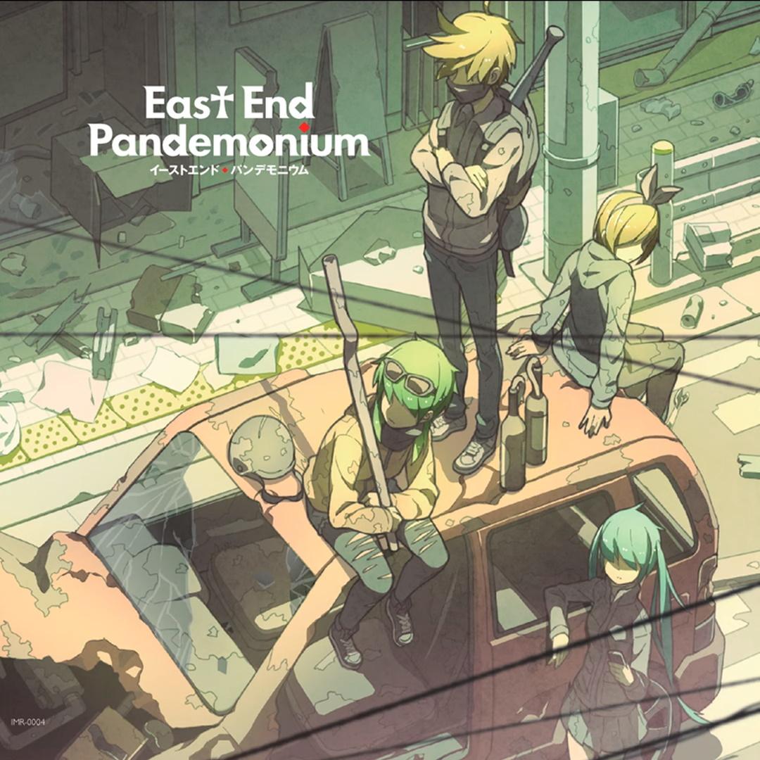 East End Pandemonium (イーストエンド・パンデモニウム)