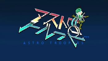 "Image of ""アストロトルーパー (Astro Troopers)"""