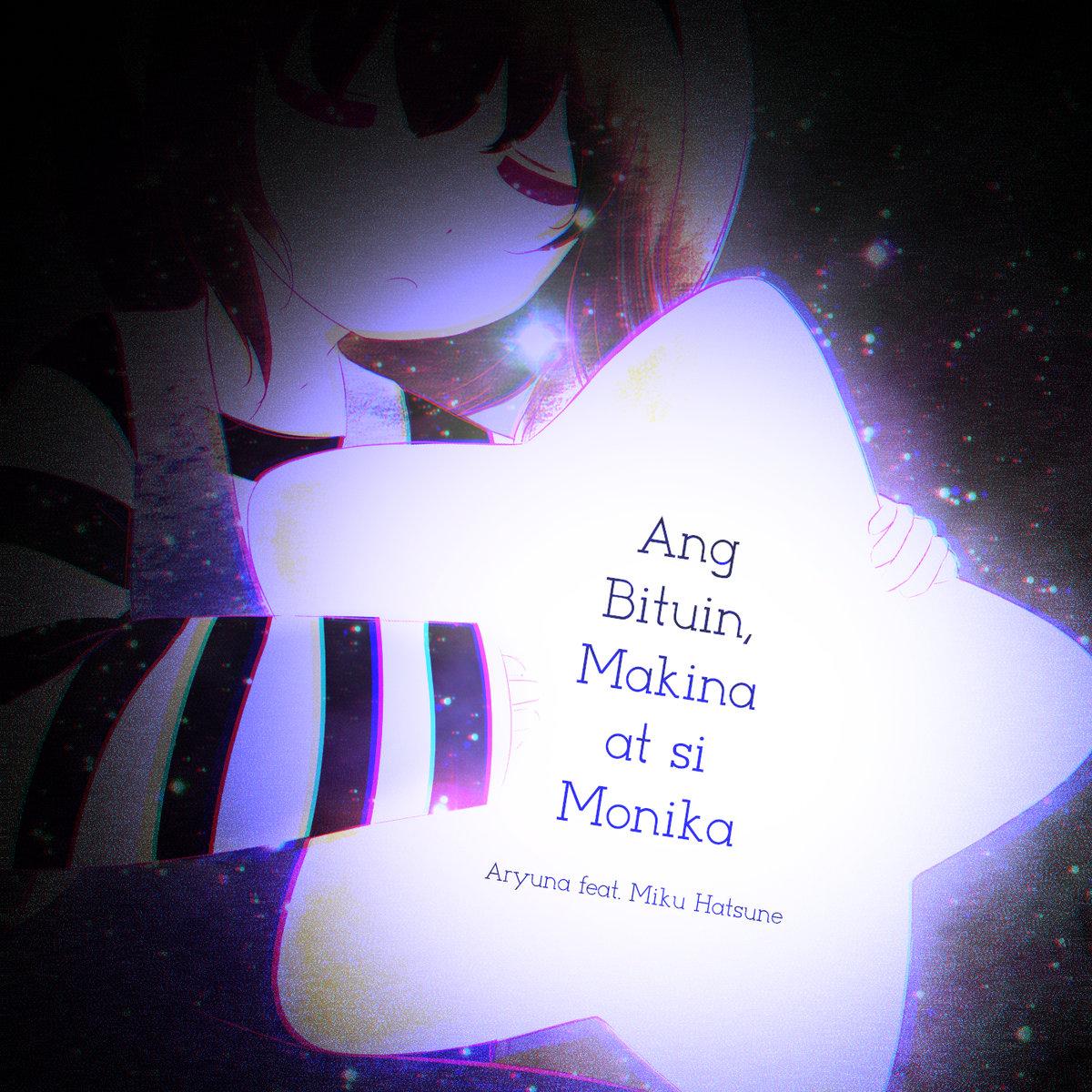 Ang Bituin, Makina at si Monika