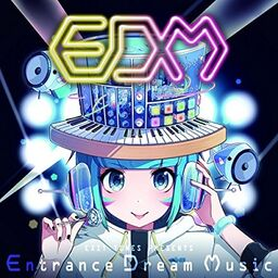 """Image of """"EXIT TUNES PRESENTS Entrance Dream Music"""""""