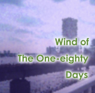 Wind of the One - eighty Days
