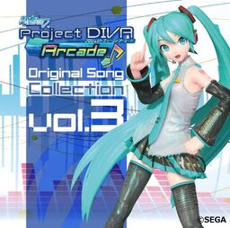 """Image of """"初音ミク -Project DIVA Arcade- Original Song Collection Vol.3"""""""