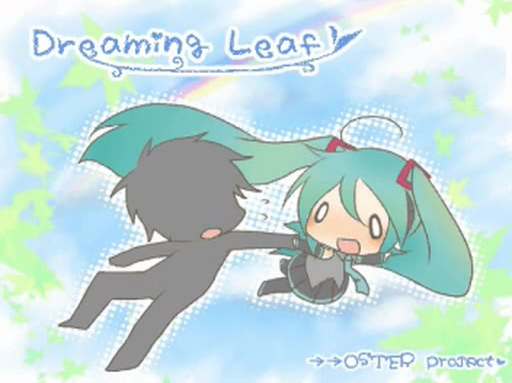 Dreaming Leaf -ユメミルコトノハ- (-Yume Miru Kotonoha-)