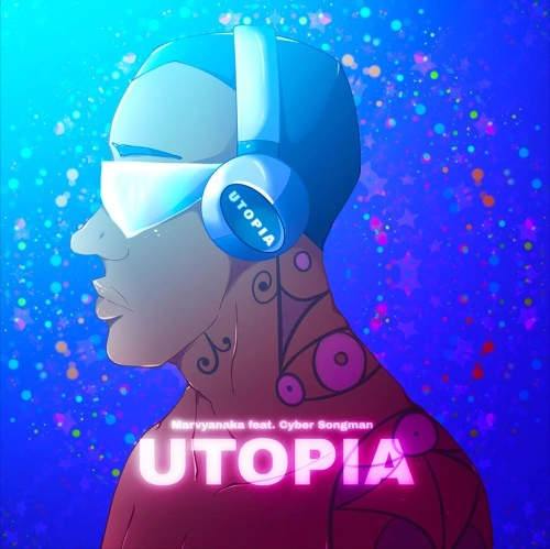 Utopia/MarvyanakaP
