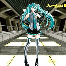 """Image of """"Download feat. 初音ミク"""""""