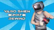 YaroShien 2017 Rewind