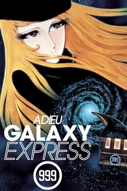 Adieu Galaxy Express 999.jpeg