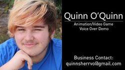 Quinn O'Quinn Animation Video Game Voice Acting Demo Reel
