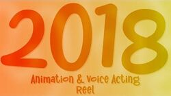 2018 Animation and Voice Acting - Demo Reel