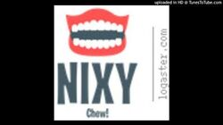 Nixy- Chew PSA