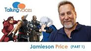 Jamieson Price Talking Voices (Part 1)