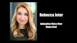 Rebecca Jeter Animation Voice Over Demo Reel