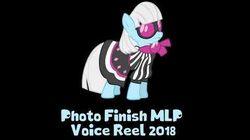 Photo Finish MLP Voice Reel 2018