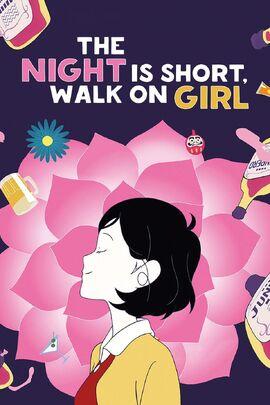 The Night Is Short, Walk On Girl.jpg