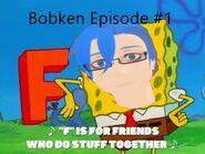 Bobken Episode 1