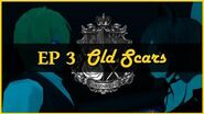 Chipz S5 Episode 3 - Old Scars «Present Day»