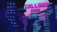 Callous Row