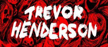 Trevor Henderson Mythos