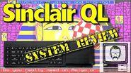 Sinclair QL System Review & Story Nostalgia Nerd