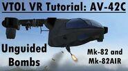 VTOL VR Tutorial Nuggets-Unguided Bomb Deployment Tutorial