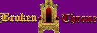 A Broken Throne Wiki