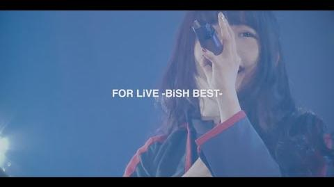 FOR LiVE -BiSH BEST- 緊急発売!!
