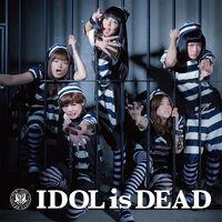 BiS - IDOL is DEAD Movie RE.jpg