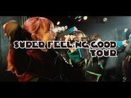 EMPiRE - SUPER FEELiNG GOOD TOUR -OFFiCiAL TRAiLER-