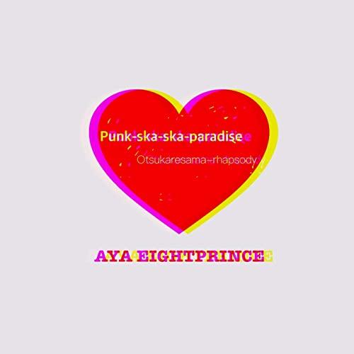 Punk Ska Ska Paradise / Otsukaresama Rhapsody