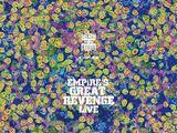 EMPiRE'S GREAT REVENGE LiVE