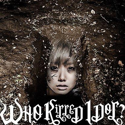 WHO KiLLED IDOL? (album)