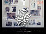 WHO KiLLED IDOL? -SiS Shoumetsu no Uta-