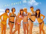 FiNAL DANCE / nerve