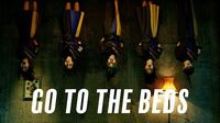 GO_TO_THE_BEDS「Don't_go_to_the_bed」Music_Video