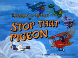 Stop That Pigeon