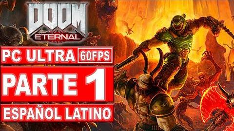 01-Doom Eternal Gameplay Español Latino - No Comentado (PC Ultra)