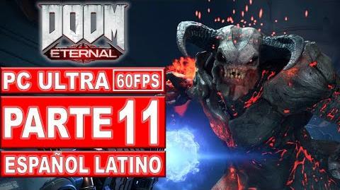11-Doom Eternal Gameplay Español Latino - No Comentado (PC Ultra)